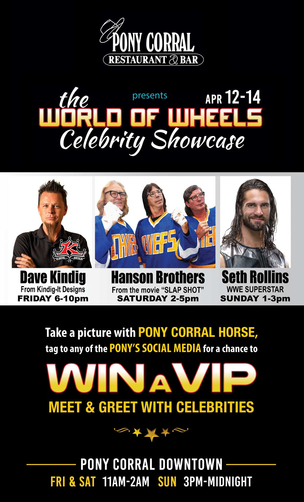 World of Wheels Celebrities Showcase | Pony Corral Restaurant & Bar